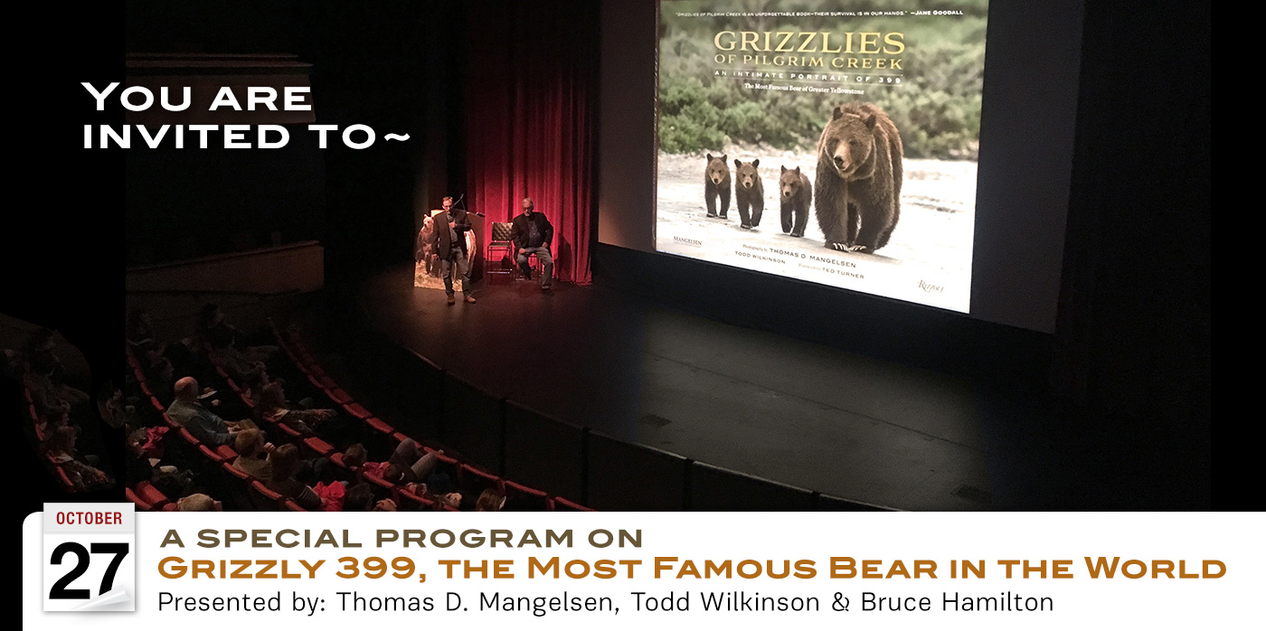 You are cordially invited a special program on Grizzly 399