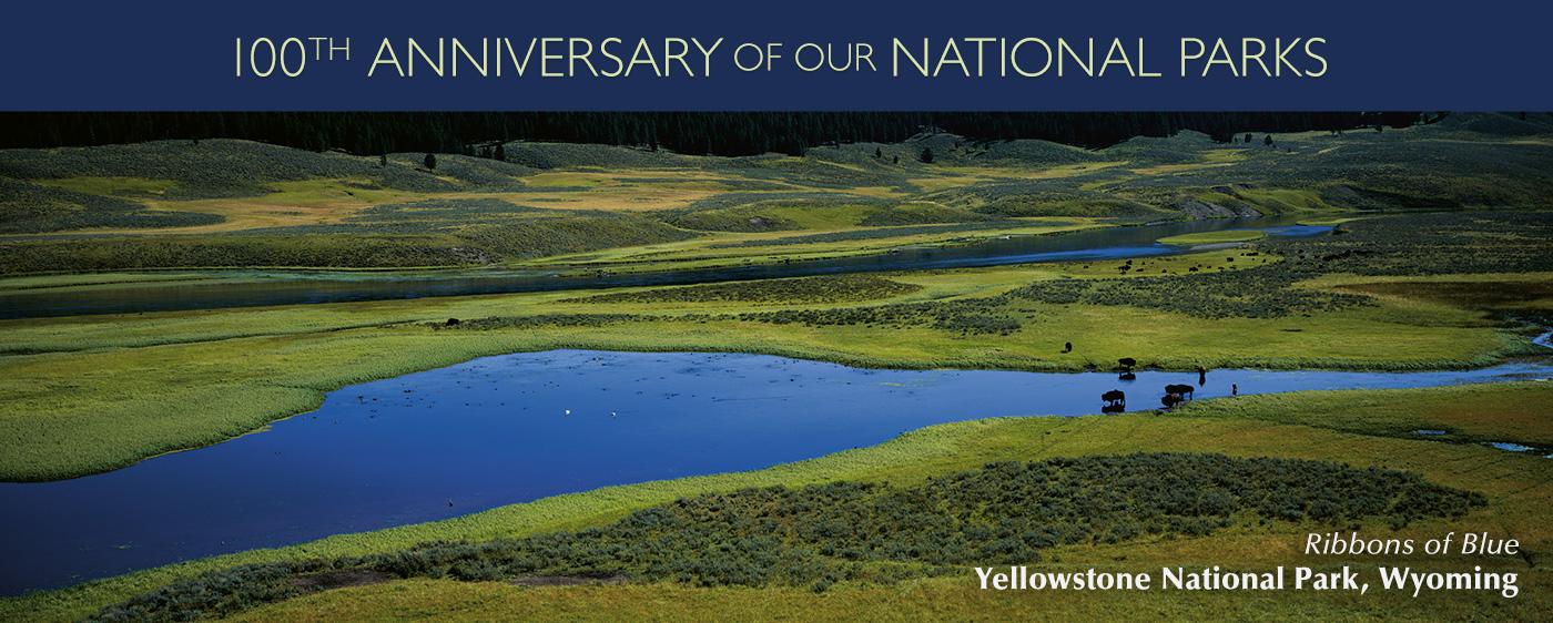 Yellowstone National Park's 100th Anniversary