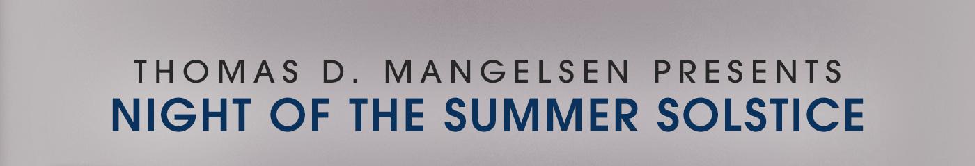 Thomas D. Mangelsen presents Night of the Summer Solstice