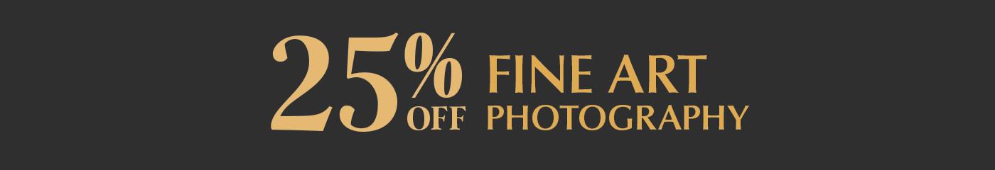 Enjoy 25% off fine art photography!