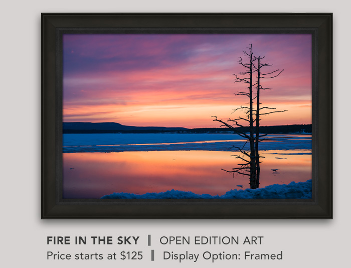 Open Edition titled Fire in the Sky