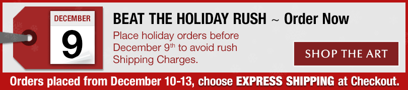 Don't wait — Order art now for Christmas delivery!