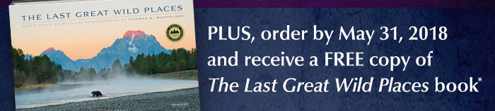 Receive a FREE hardcover edition of Mangelsen's award-winning book titled The Last Great Wild Places