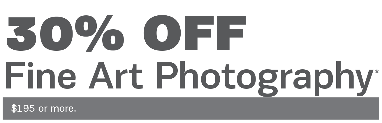 30% off Fine Art Photography on purchases of $195 or more.